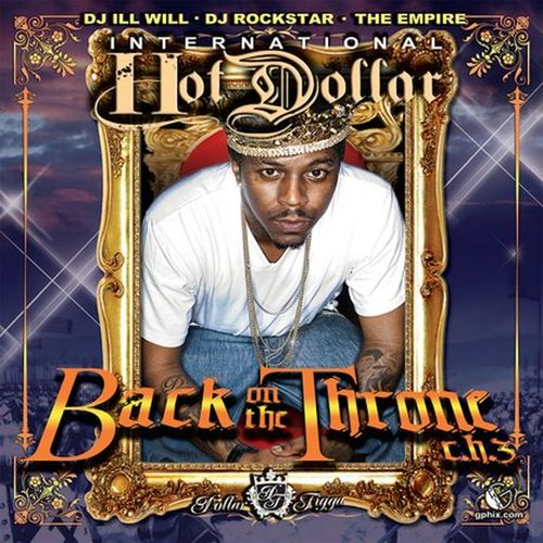 Hot Dollar – Back On The Throne (C.H.3)