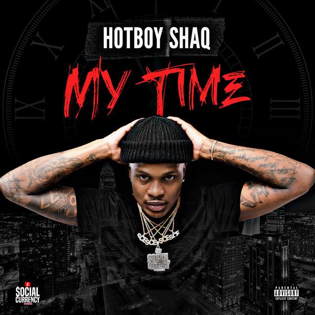 HotBoy Shaq – My Time