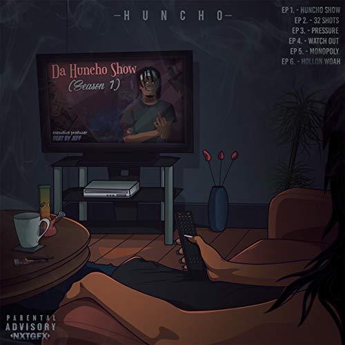HunCho – Da Huncho Show (Season 1)
