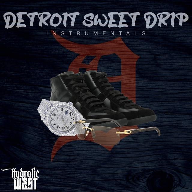 Hydrolic West – Detroit Sweet Drip