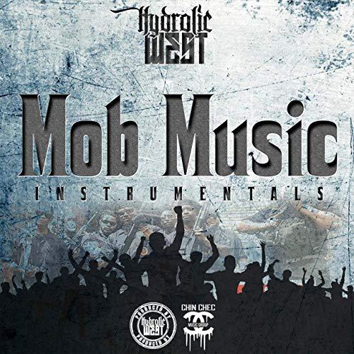 Hydrolic West – Mob Music Instrumentals