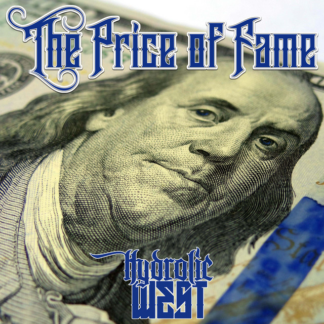 Hydrolic West – The Price Of Fame