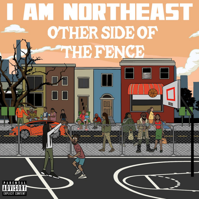 I Am Northeast – Other Side Other Of The Fence