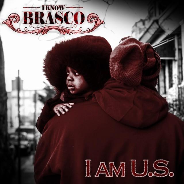 I-Know Brasco – I Am U.S.