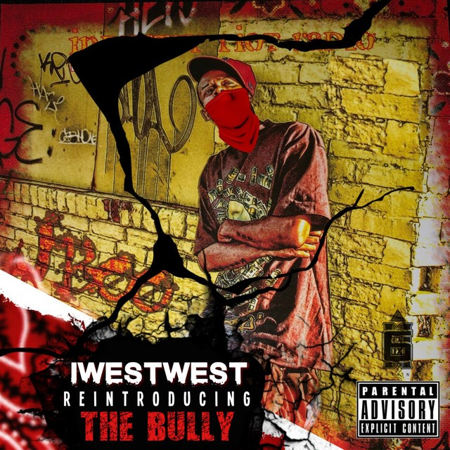 I West West – Reintroducing The Bully