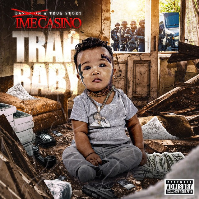 """IME Casino – Based On A True Story """"Trap Baby"""""""