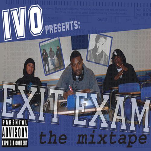 IVO – Exit Exam The Mixtape