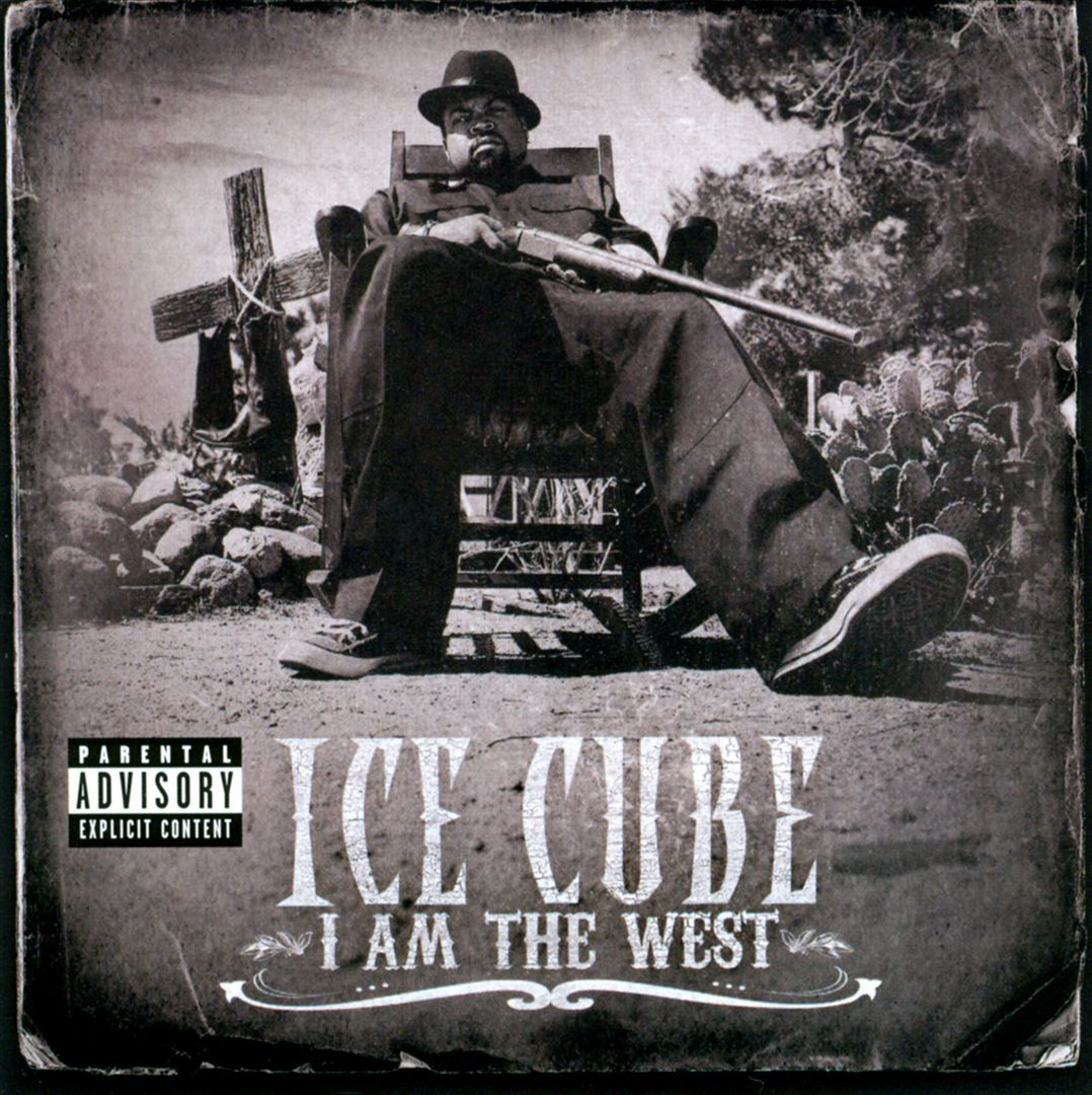 Ice Cube - I Am The West (Front)