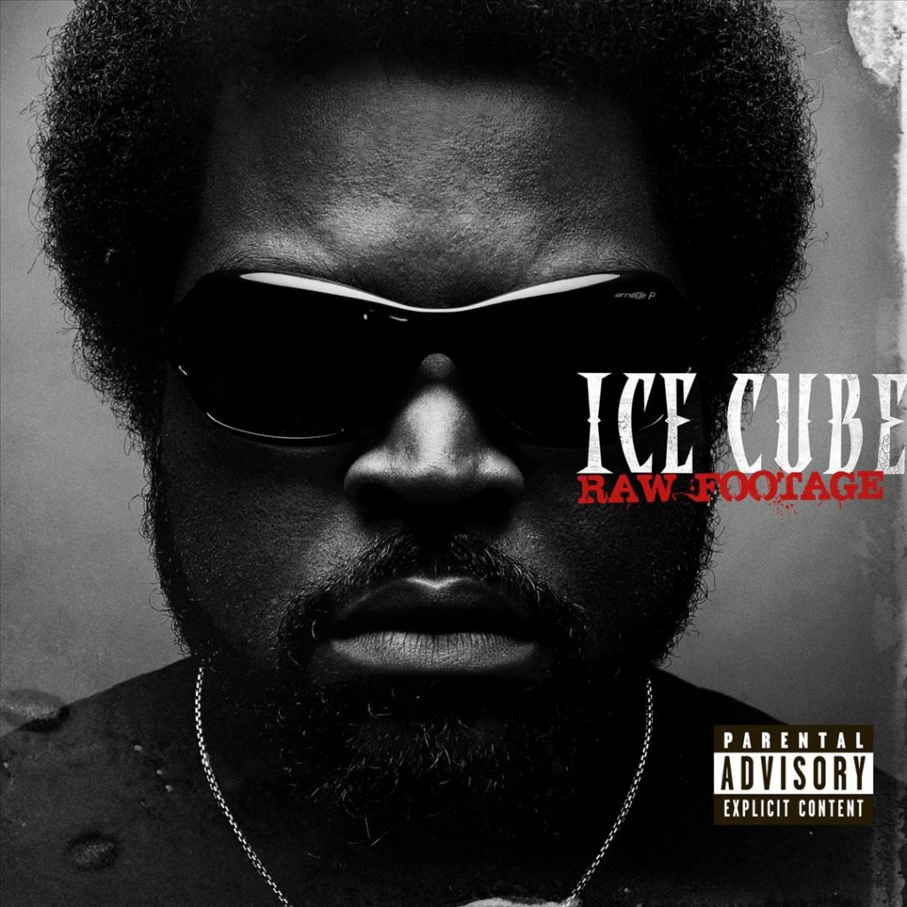 Ice Cube - Raw Footage (Front)