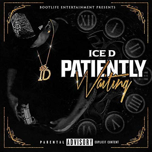 Ice D – Patiently Waiting