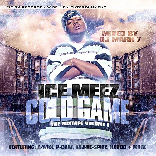 Ice Meez - Cold Game The Mixtape Volume 1
