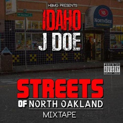 Idaho Jdoe – Streets Of North Oakland Mixtape (Hbmg Presents Idaho Jdoe)