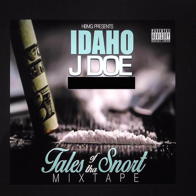 Idaho Jdoe – Tales Of Tha Snort Mixtape