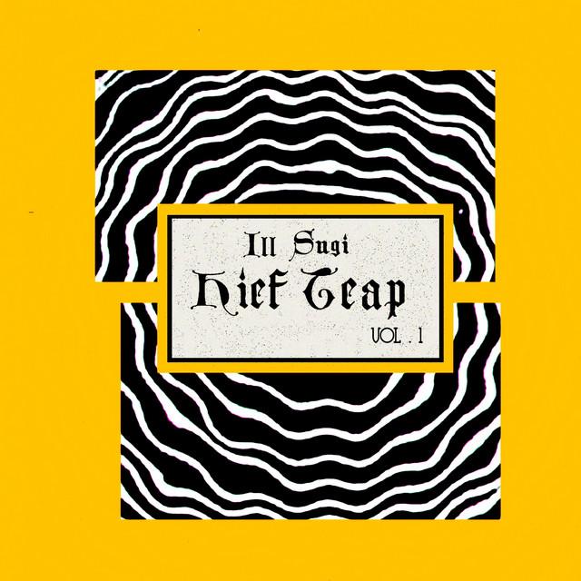 Ill Sugi – Kief Tape, Vol. 1