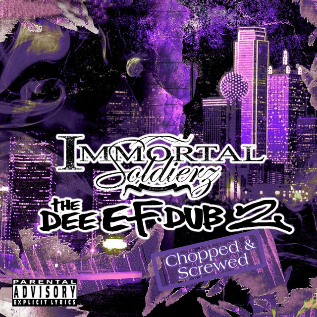 Immortal Soldierz – The Dee Ef Dub 2 Chopped & Screwed