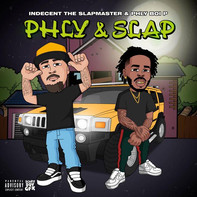 Indecent The Slapmaster & Phly Boi P – Phly & Slap