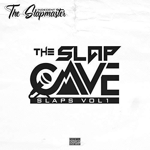 Indecent The Slapmaster – The Slap Cave Slaps, Vol. 1