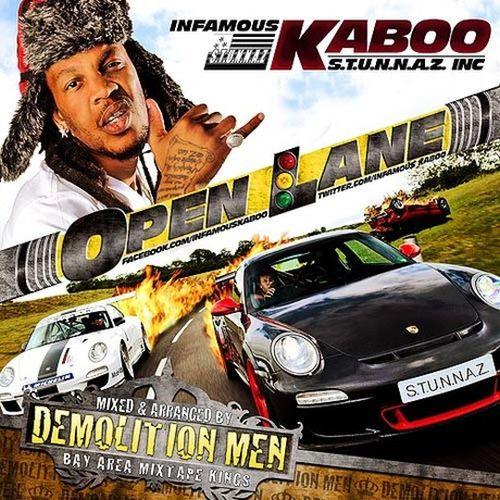 Infamous Kaboo – Open Lane/ Demolition Men Mixtape
