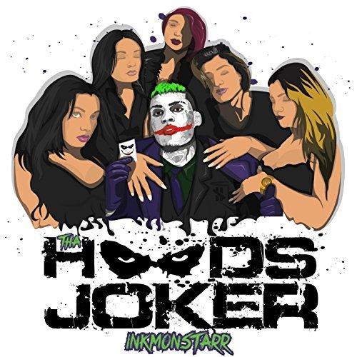 Inkmonstarr – Tha Hoods Joker