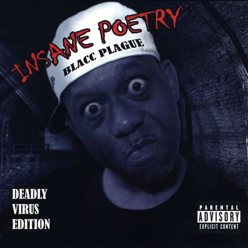 Insane Poetry – Blacc Plague: Deadly Virus Edition