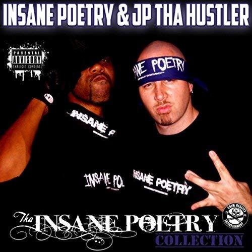 Insane Poetry & JP Tha Hustler - Tha Insane Poetry Collection