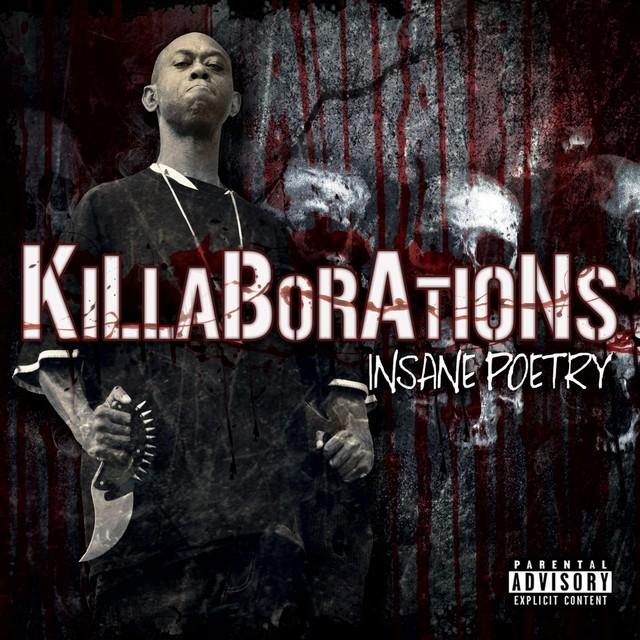 Insane Poetry - Killaborations