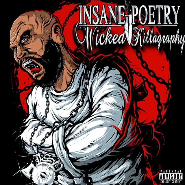 Insane Poetry – Wicked Killagraphy
