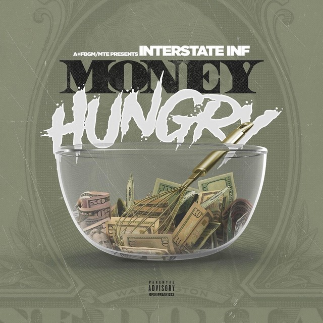 Interstate Inf – Money Hungry