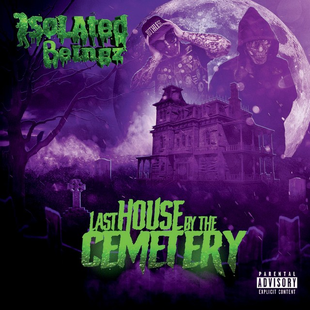 Isolated Beingz – Last House By The Cemetery