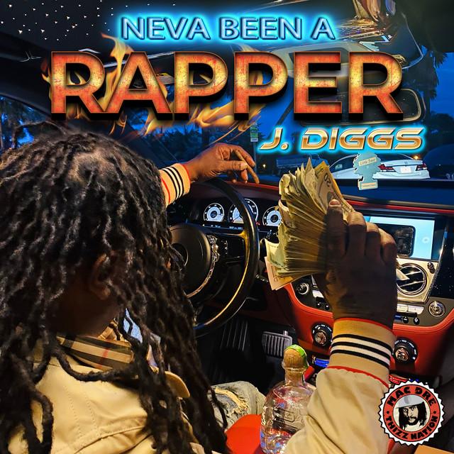 J-Diggs – Neva Been A Rapper
