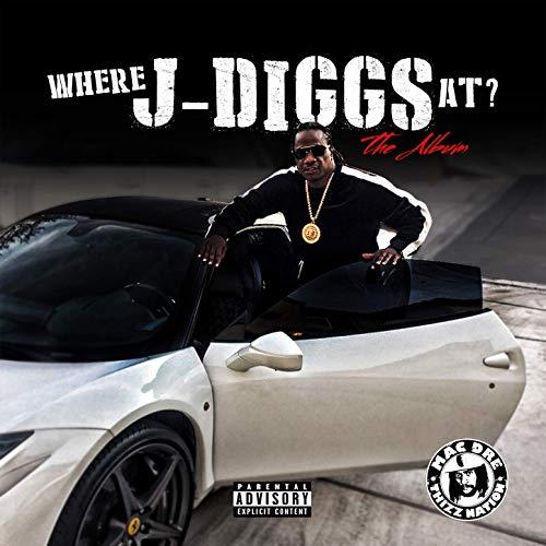 J-Diggs – Where J-Diggs At?