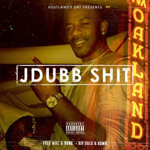 J-Dubb – Hustlanity Ent Presents: J Dubb Sh*t