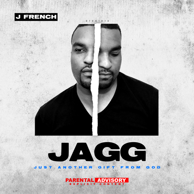 J French – JAGG (Just Another Gift From God)