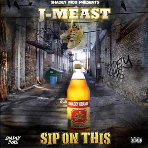 J Meast – Sip On This – EP