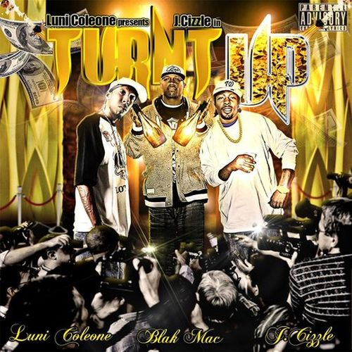 J. Cizzle – Turnt Up