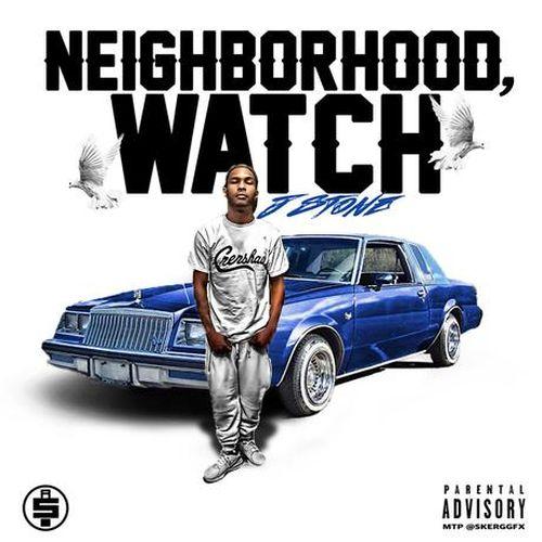 J. Stone – Neighborhood Watch