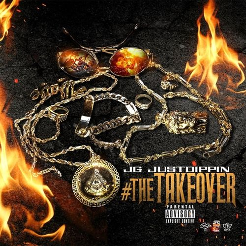 J.G. Justdippin – #Thetakeover