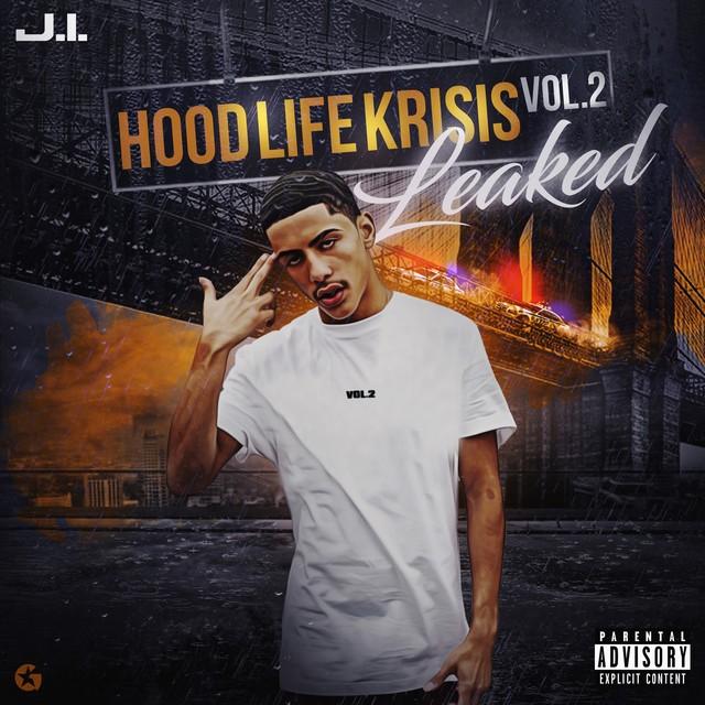 J.I The Prince Of N.Y – Hood Life Krisis Vol. 2