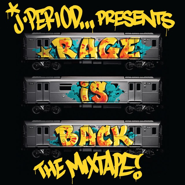 J.Period – RAGE IS BACK [The Mixtape]
