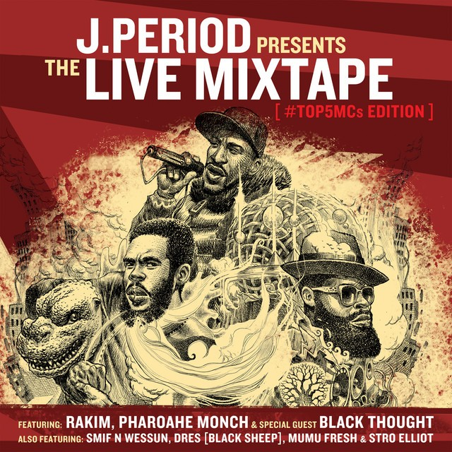 J.Period – The Live Mixtape [Top 5 MC's Edition]