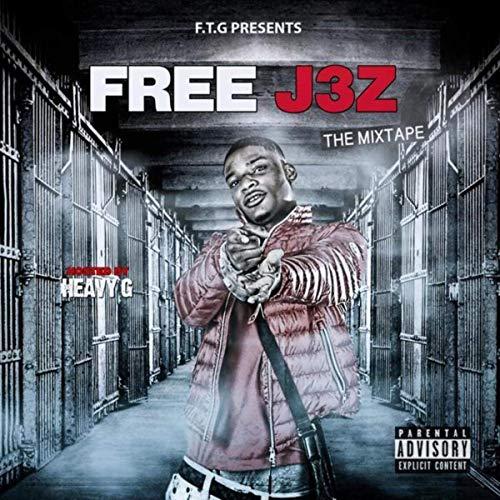 J3Z – Free 3z (The Mixtape)