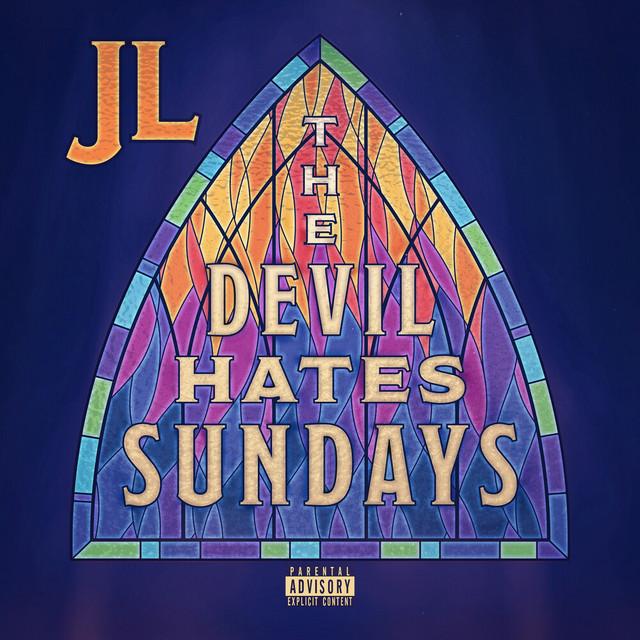 JL – The Devil Hates Sundays
