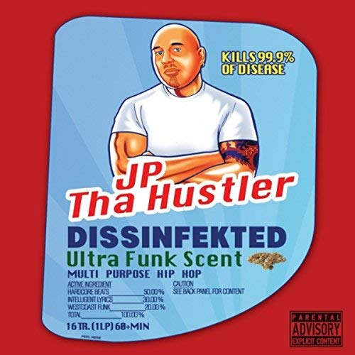 JP Tha Hustler – Dissinfekted