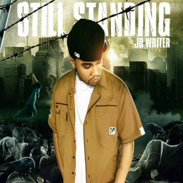 JR Writer – Still Standing