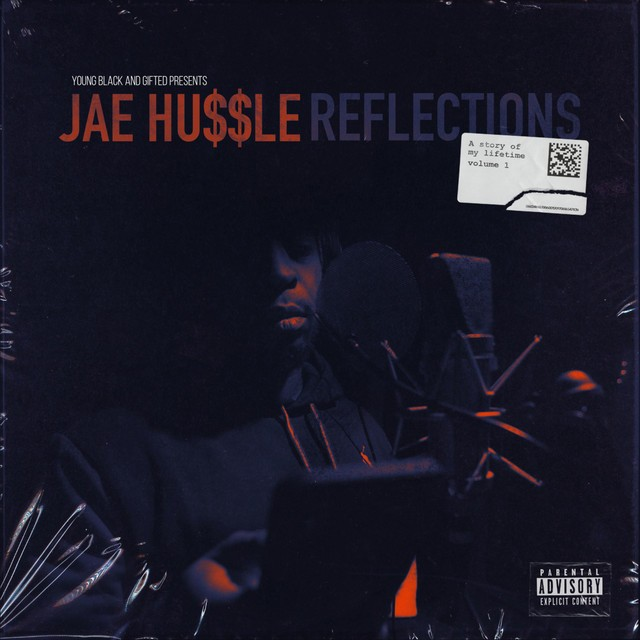 Jae Hussle – Reflections A Story Of My Lifetime, Vol. 1
