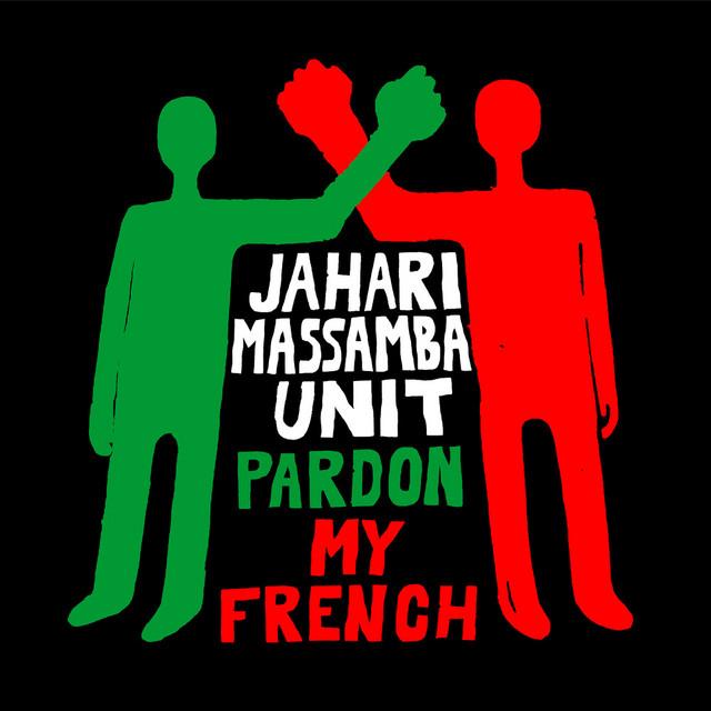 Jahari Massamba Unit, Madlib & Karriem Riggins – Pardon My French