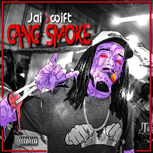 Jai Swift – Gang Smoke