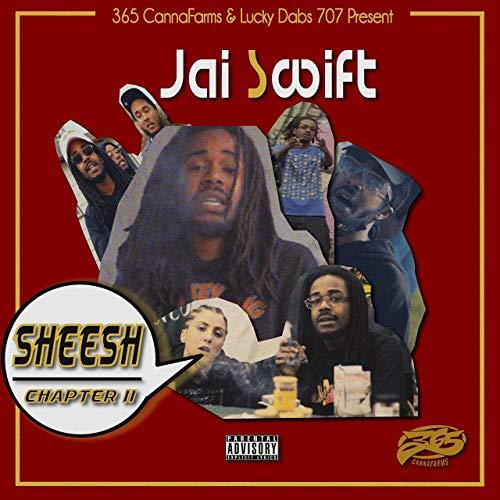 Jai Swift – Sheesh II