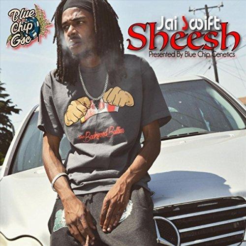 Jai Swift – Sheesh