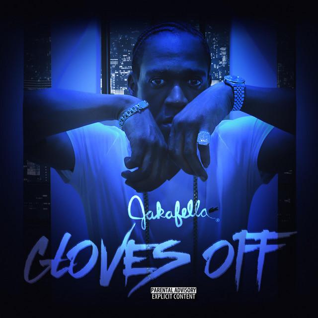 Jakafella – Gloves Off